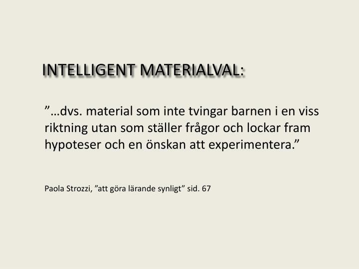 INTELLIGENT MATERIALVAL: