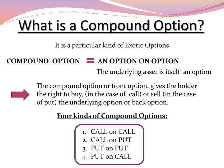 What is a compound option