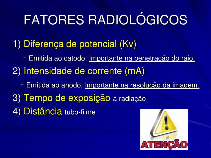 FATORES RADIOLÓGICOS