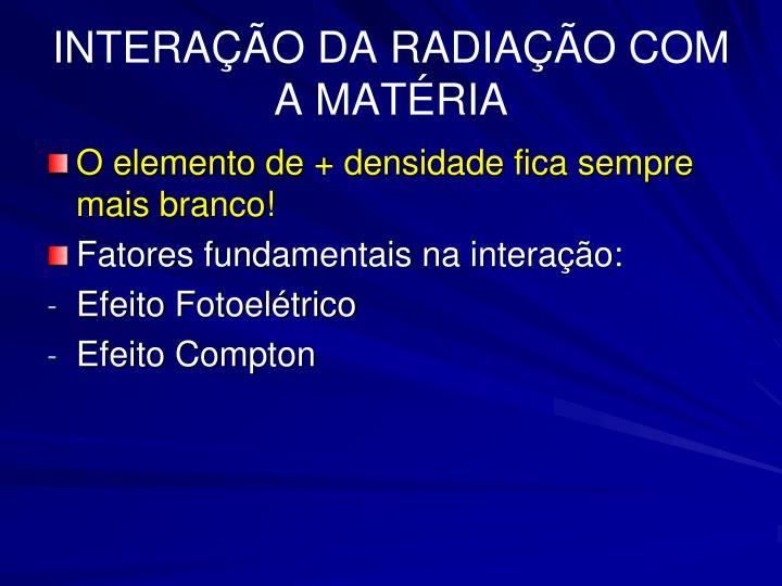 INTERAÇÃO DA RADIAÇÃO COM A MATÉRIA