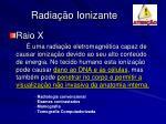 radia o ionizante