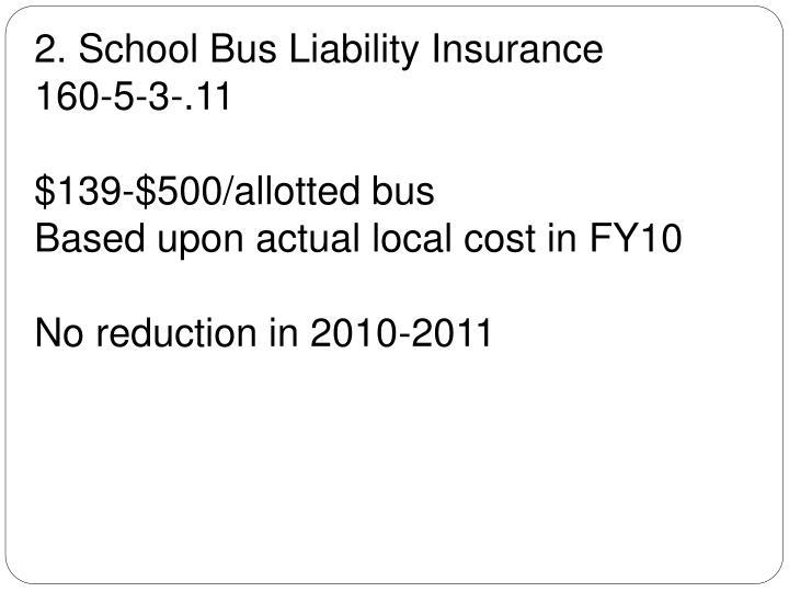 2. School Bus Liability Insurance