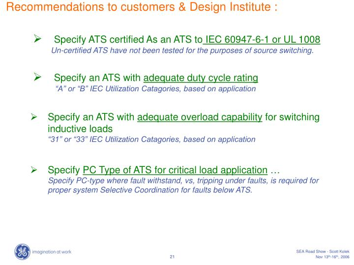 Recommendations to customers & Design Institute :