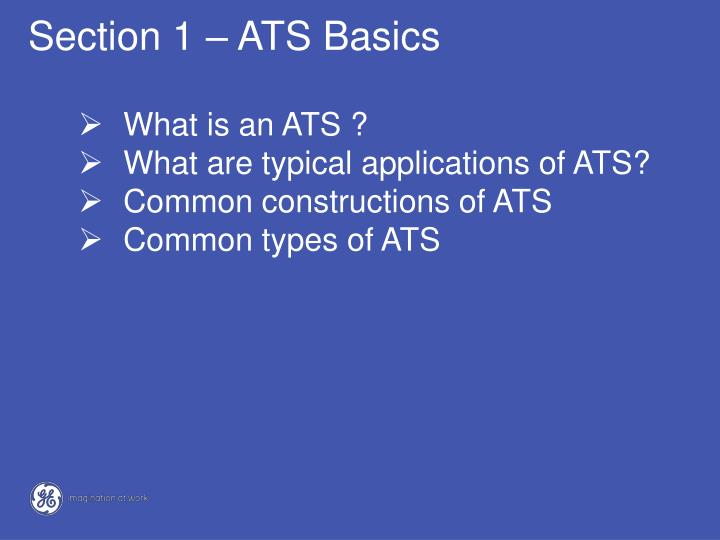 Section 1 – ATS Basics