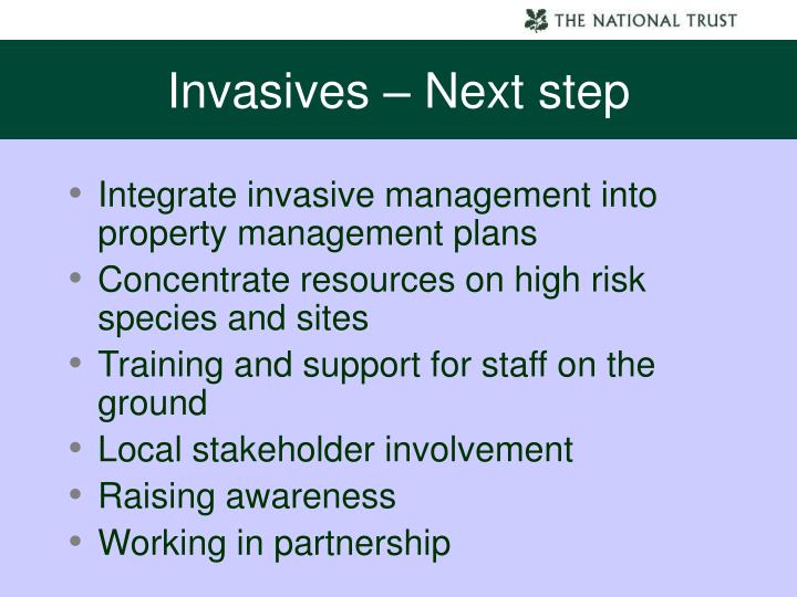 Invasives – Next step