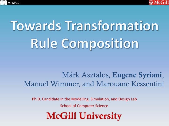 Towards Transformation Rule Composition