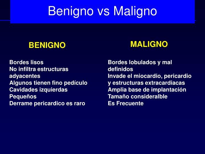Benigno vs Maligno