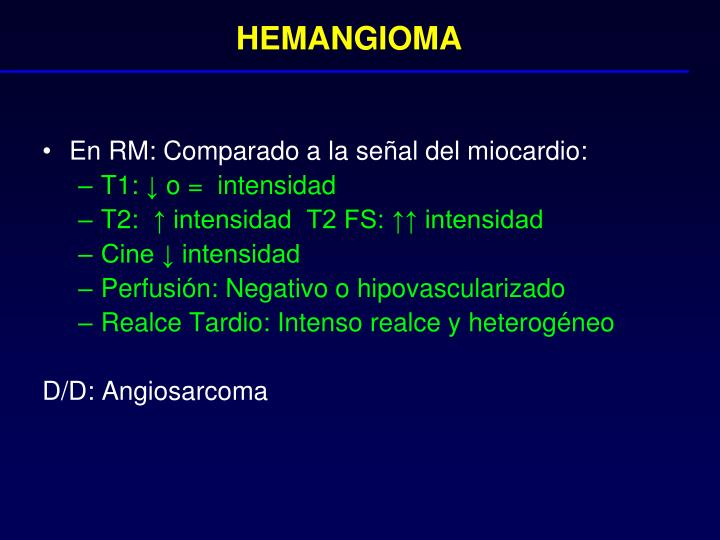 HEMANGIOMA