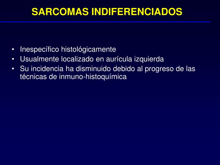 SARCOMAS INDIFERENCIADOS