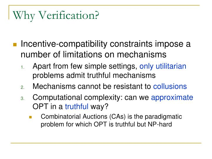 Why Verification?
