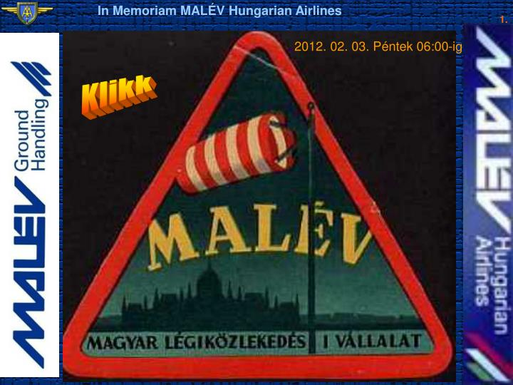 In Memoriam MALÉV Hungarian Airlines