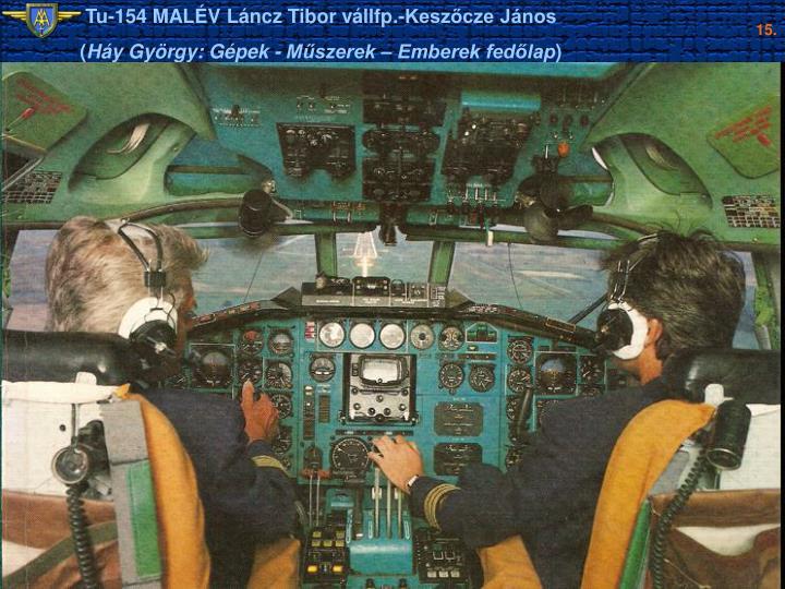Tu-154 MALÉV Láncz Tibor vállfp.-Keszőcze János