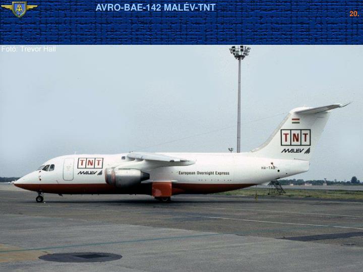AVRO-BAE-142 MALÉV-TNT