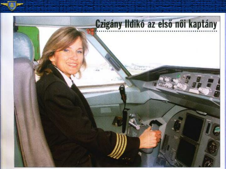 F.70 MALÉV's First Woman Captain Czigány Ildikó