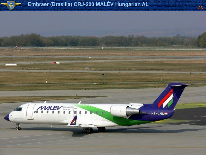 Embraer (Brasilia) CRJ-200 MALÉV Hungarian AL