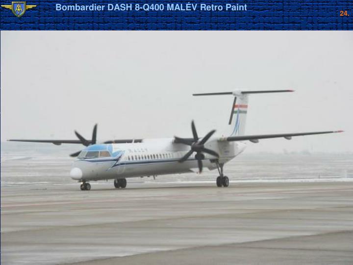 Bombardier DASH 8-Q400 MALÉV Retro Paint