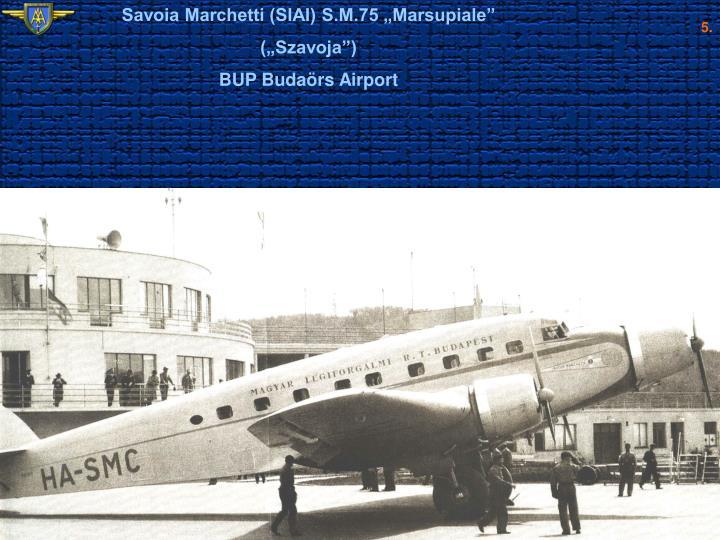 """Savoia Marchetti (SIAI) S.M.75 """"Marsupiale"""""""