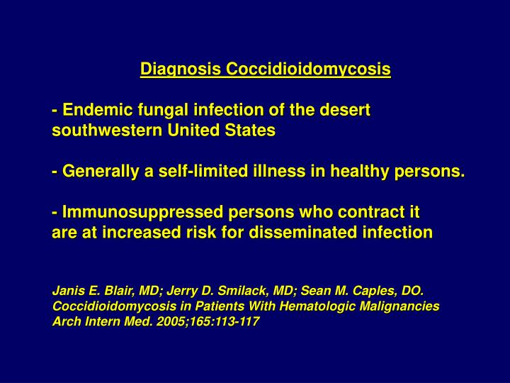 Diagnosis Coccidioidomycosis