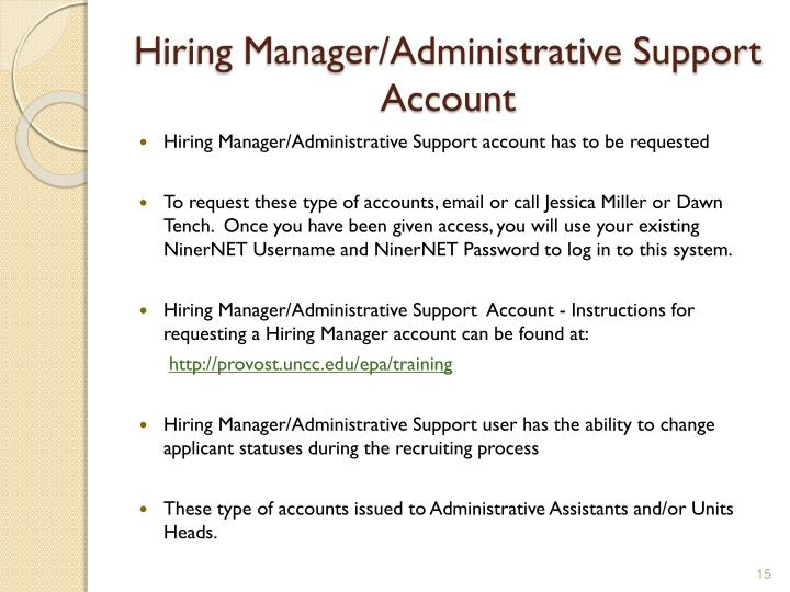 Hiring Manager/Administrative Support  Account