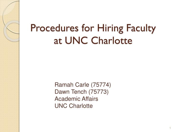 Ramah carle 75774 dawn tench 75773 academic affairs unc charlotte