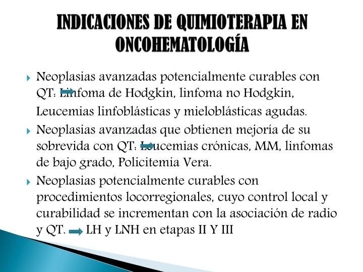 INDICACIONES DE QUIMIOTERAPIA EN ONCOHEMATOLOGÍA
