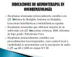 indicaciones de quimioterapia en oncohematolog a