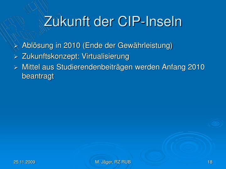 Zukunft der CIP-Inseln
