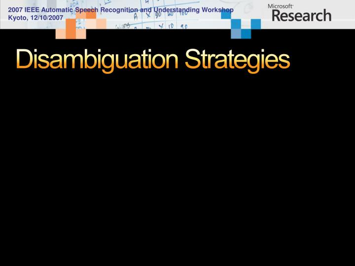 Disambiguation Strategies