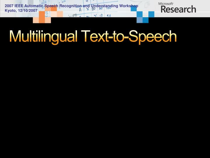Multilingual Text-to-Speech