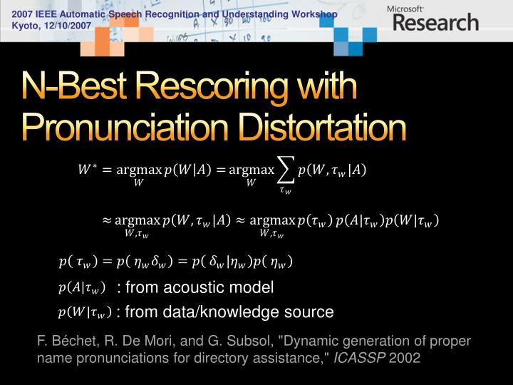N-Best Rescoring with Pronunciation Distortation