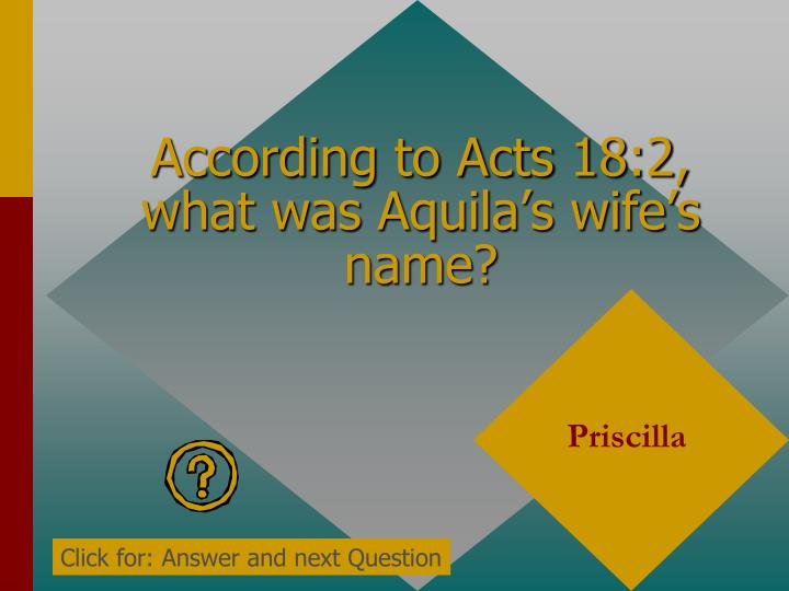 According to Acts 18:2, what was Aquila's wife's name?