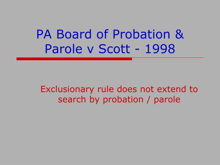 PA Board of Probation & Parole v Scott - 1998