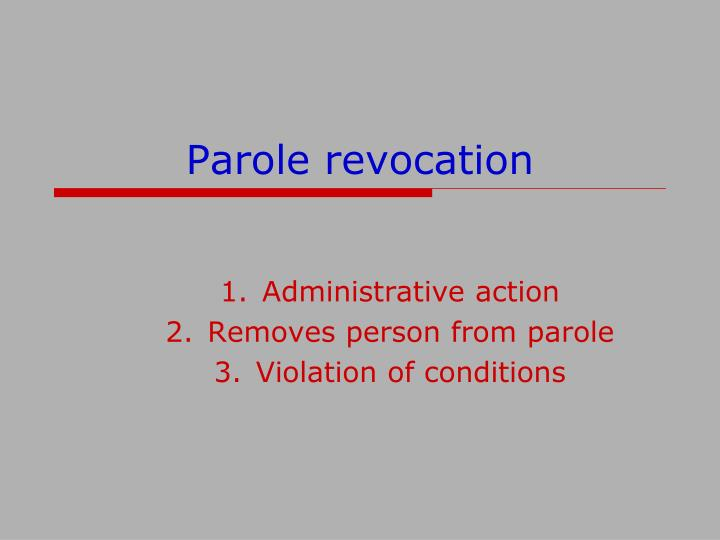 Parole revocation