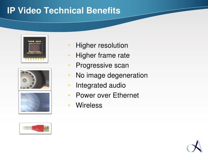 IP Video Technical Benefits