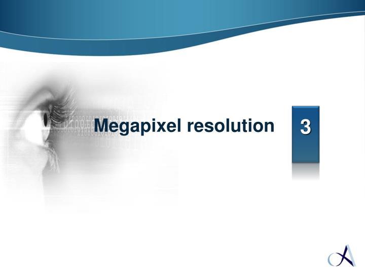 Megapixel resolution