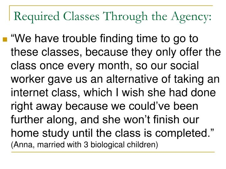 Required Classes Through the Agency:
