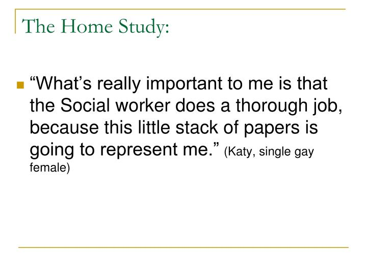 The Home Study: