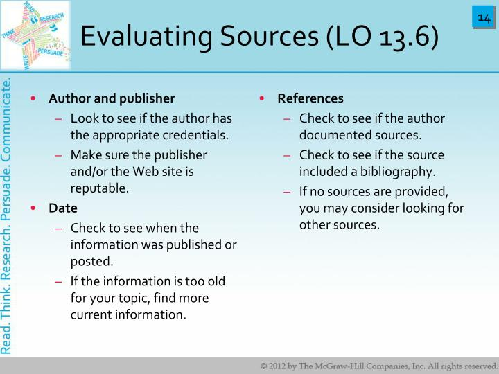 Evaluating Sources (LO 13.6)