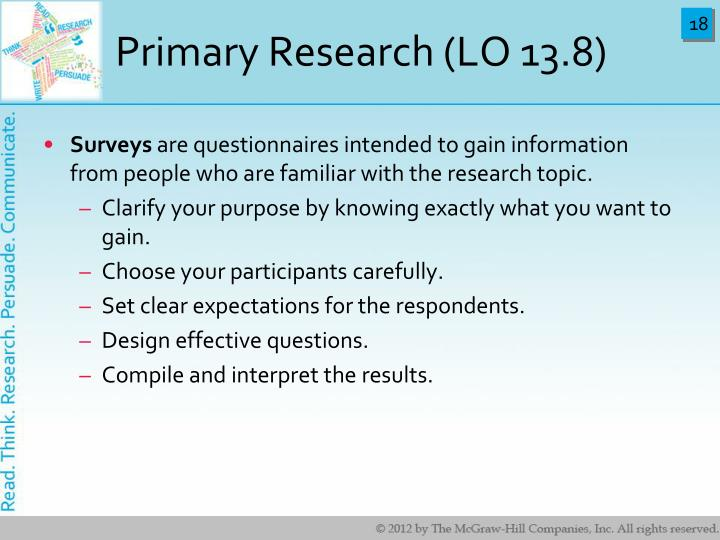 Primary Research (LO 13.8)