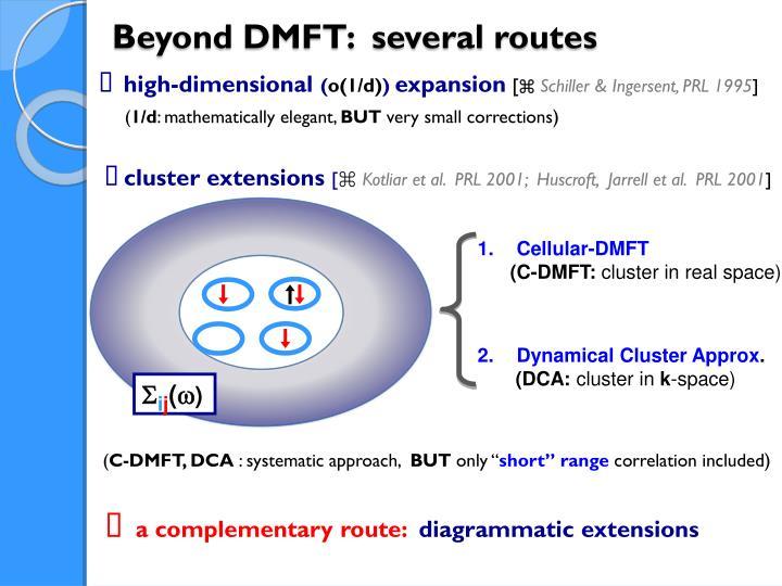 Beyond DMFT:  several routes
