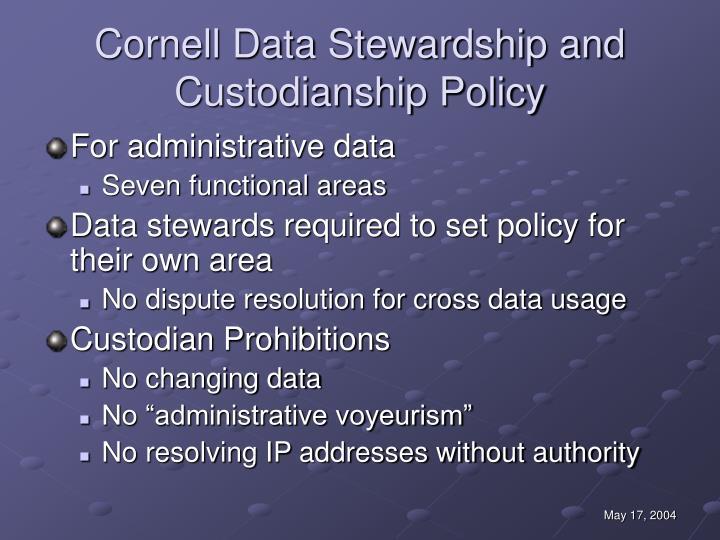 Cornell Data Stewardship and Custodianship Policy