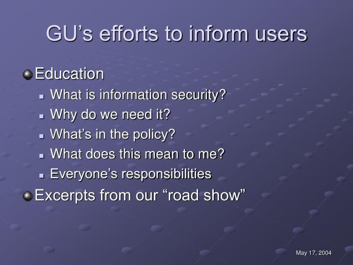GU's efforts to inform users