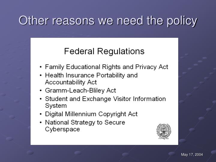 Other reasons we need the policy