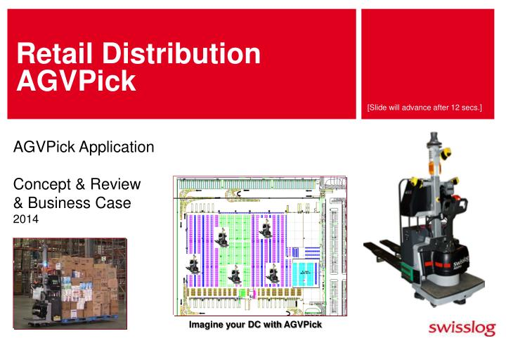 Retail distribution agvpick