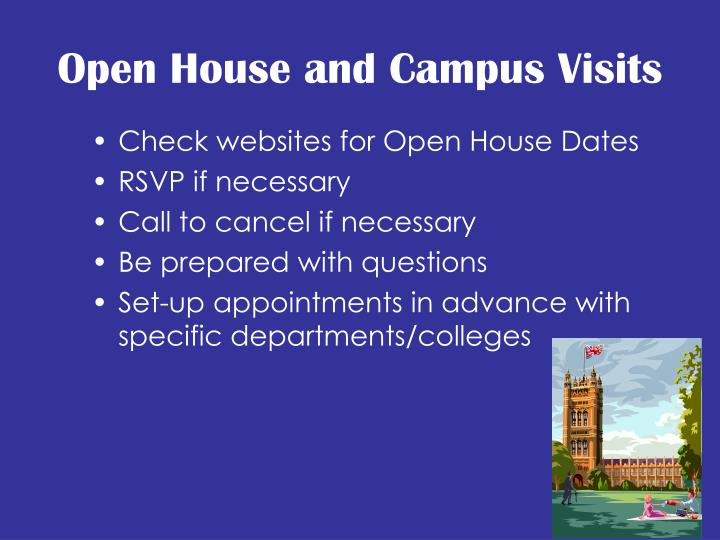 Open House and Campus Visits