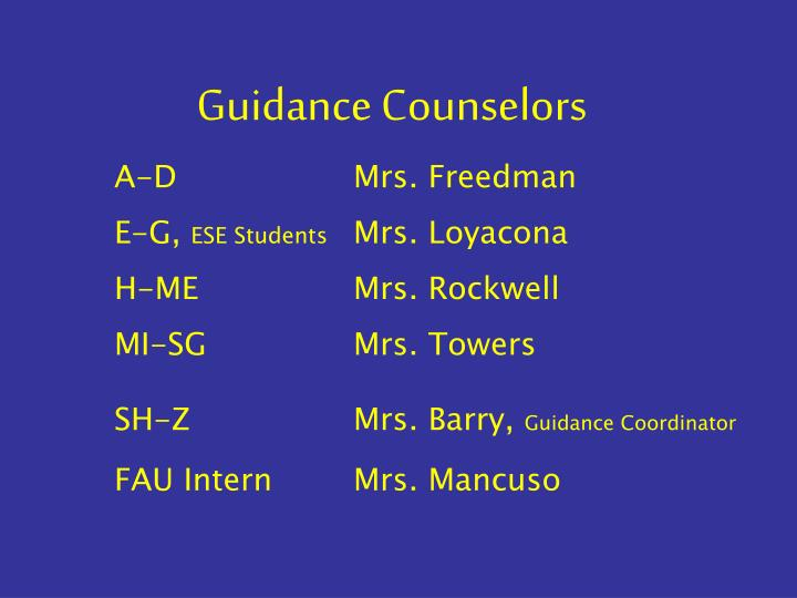 Guidance Counselors