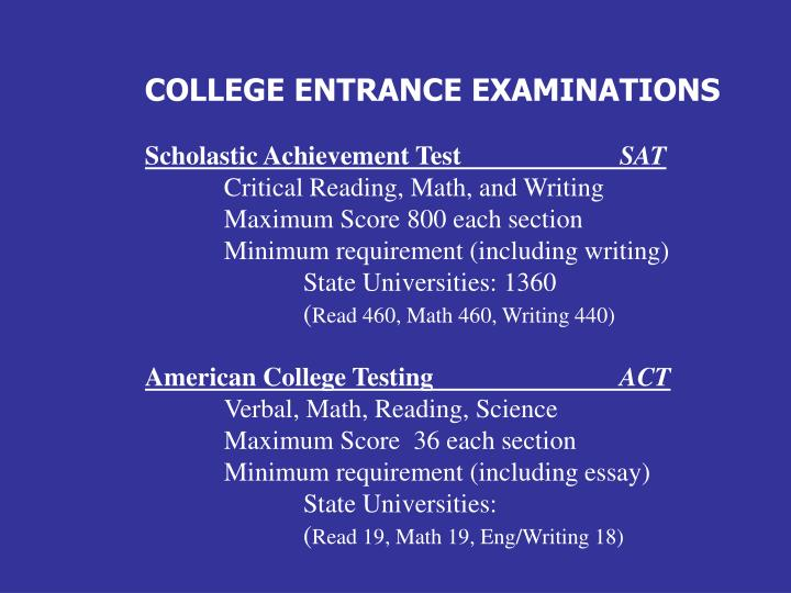 COLLEGE ENTRANCE EXAMINATIONS
