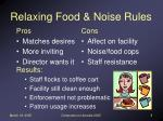 relaxing food noise rules