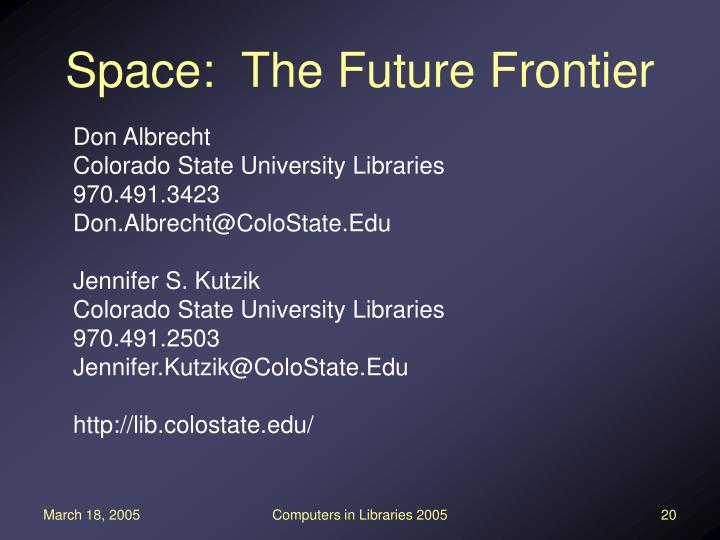 Space:  The Future Frontier