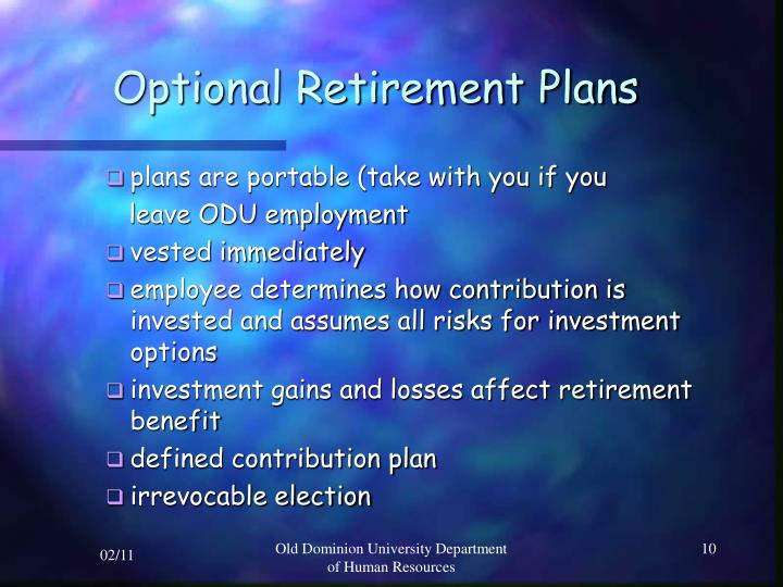 Optional Retirement Plans
